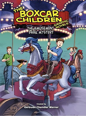 The Amusement Park Mystery By Warner, Gertrude Chandler/ Denton, Shannon Eric (ADP)/ Dubisch, Mike (ILT)